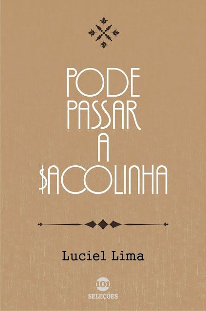 Pode passar a $acolinha - Luciel Lima