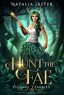 Hunt the Fae (Vicious Faeries #2) by Natalia Jaster