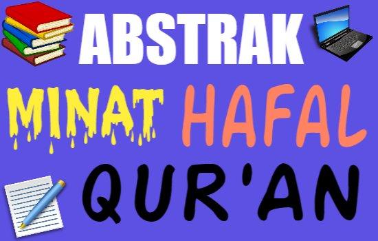 Abstrak Skripsi Program Tahfidz dalam Peningkatan Minat Hafal Al-Qur'an