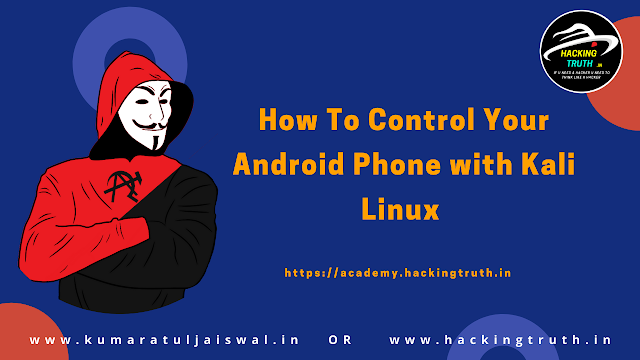 How to control your Android phone with kali linux