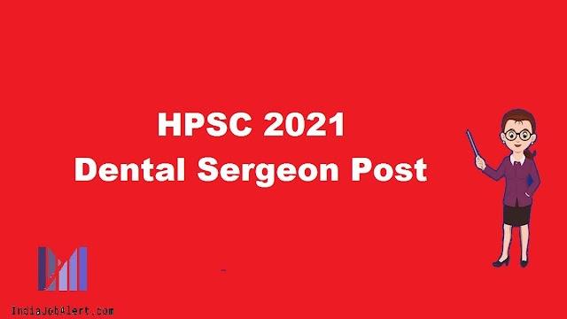 HPSC Dental Surgeon Online Form 2021