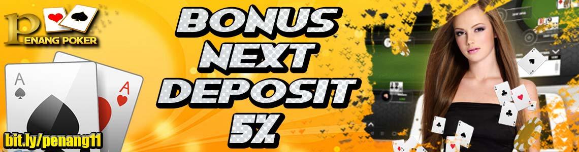 BONUS NEXT DEPOSIT 5%-3