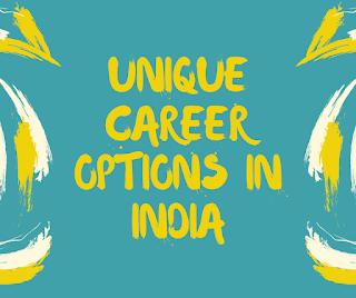 Unique Career Options In India