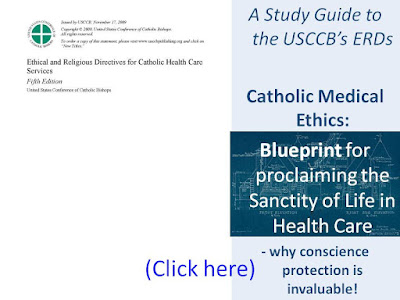 http://faithfulinthe8th.blogspot.com/2016/11/catholic-medical-ethics-blueprint-for.html
