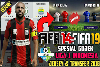 FIFA 14 Mod 19 Special Gojek League 1 Indonesia 2018