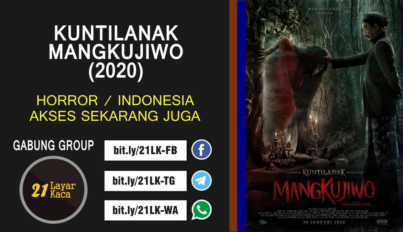 KUNTILANAK MANGKUJIWO (2020) - SUB INDO - 21 LayarKaca ...