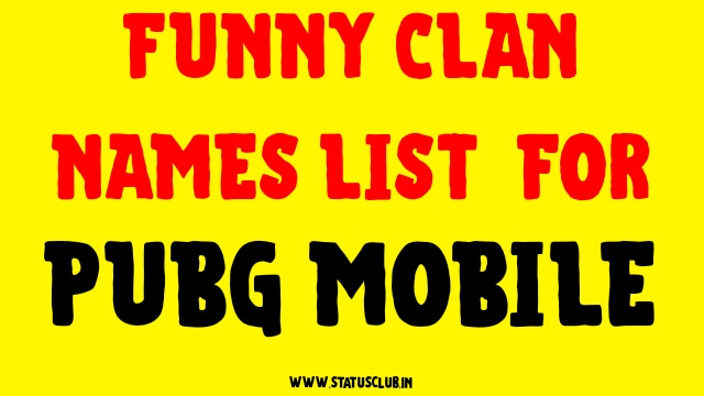 Funny Clan Names Lists 2020 for PUBG Mobile
