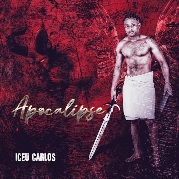 DOWNLOAD MP3 : Iceu Carlos - Apocalipse (Prod HQM) [2021