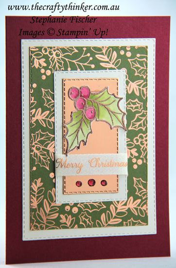 #thecraftythinker #stampinup #cardmaking #christmascard #christmasgleaming , Christmas card, Brightly Gleaming, Stampin' Dreams Blog Hop, Holly, Simple card, Stampin' Up! Demonstrator, Stephanie Fischer, Sydney NSW