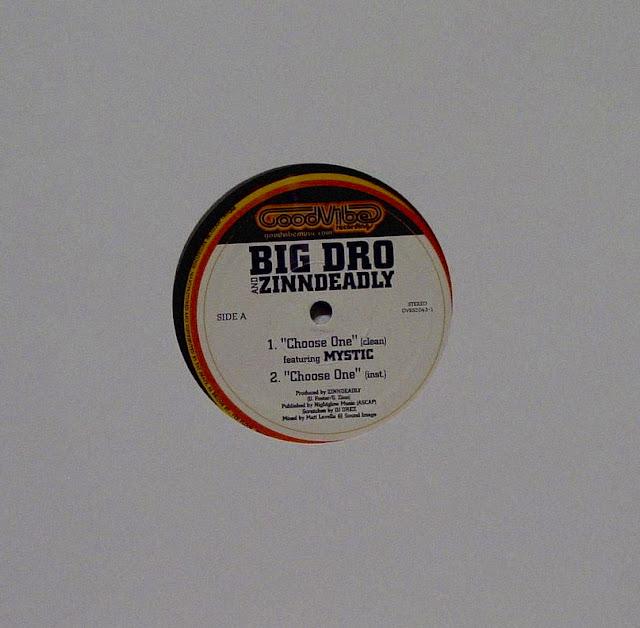 "Big Dro & Zinndeadly 'Choose One' 12"" (2001) Mystic"