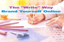 "The ""Write"" Way Brand Yourself Online"