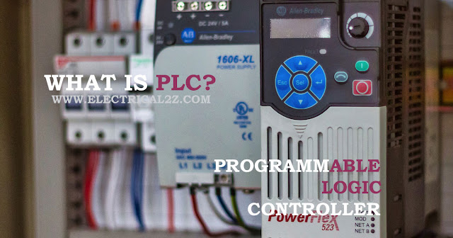 what is plc, programmable logic controller, plc programmable logic controller, what does plc stand for, what is plc programming @electrical2z