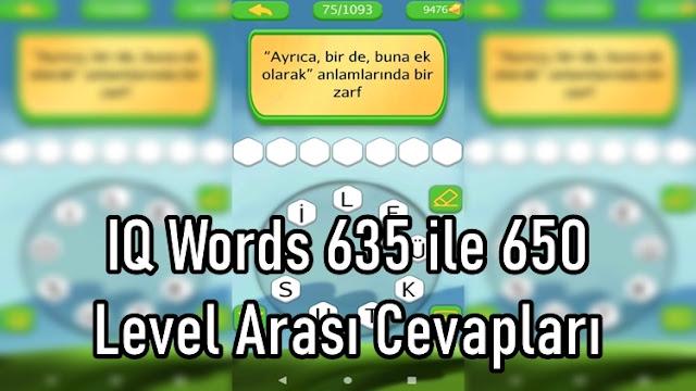 IQ Words 635 ile 650 Level Arasi Cevaplari