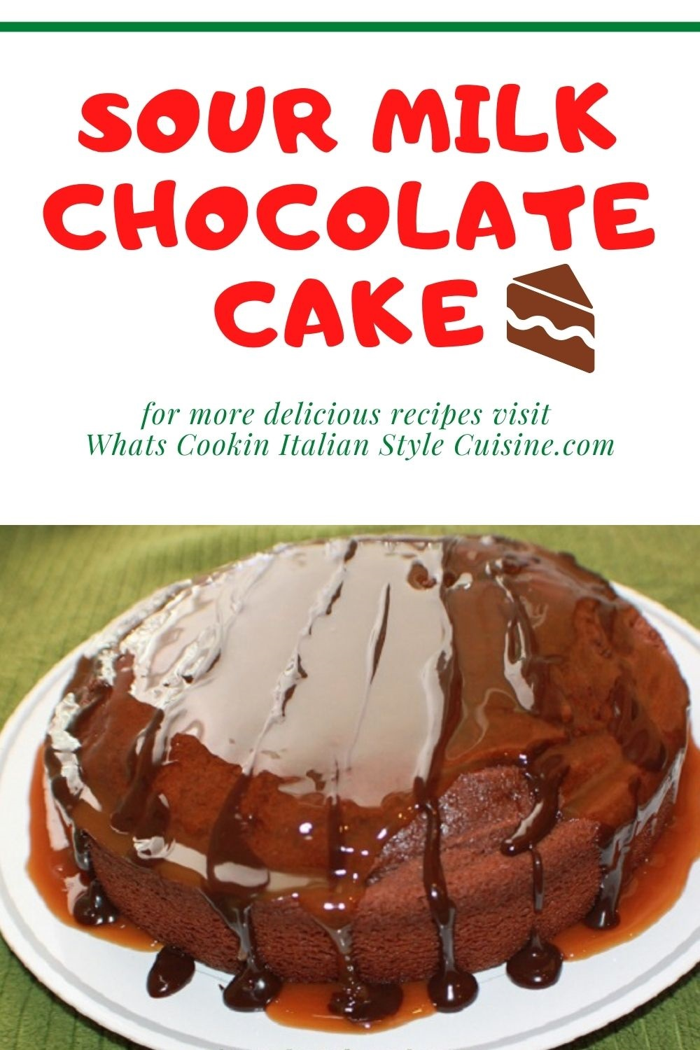this is a pin on how to make sour milk chocolate cake