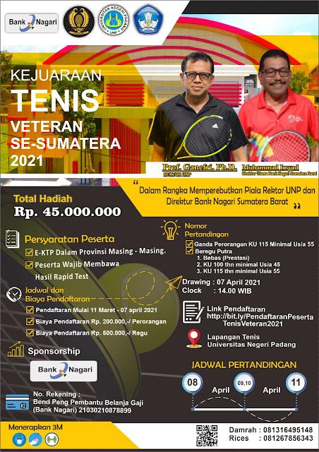 """Kejuaraan Tenis Veteran Se - Sumatera 2021 """"Dalam Rangka Memperebutkan Piala Rektor UNP dan Direktur Bank Nagari Sumatera Barat"""""""