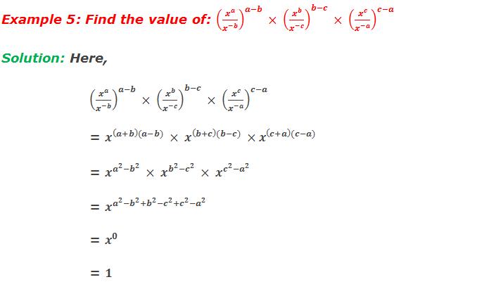 Example 5: Find the value of: (x^a/x^(-b) )^(a-b)  × (x^b/x^(-c) )^(b-c)  × (x^c/x^(-a) )^(c-a)