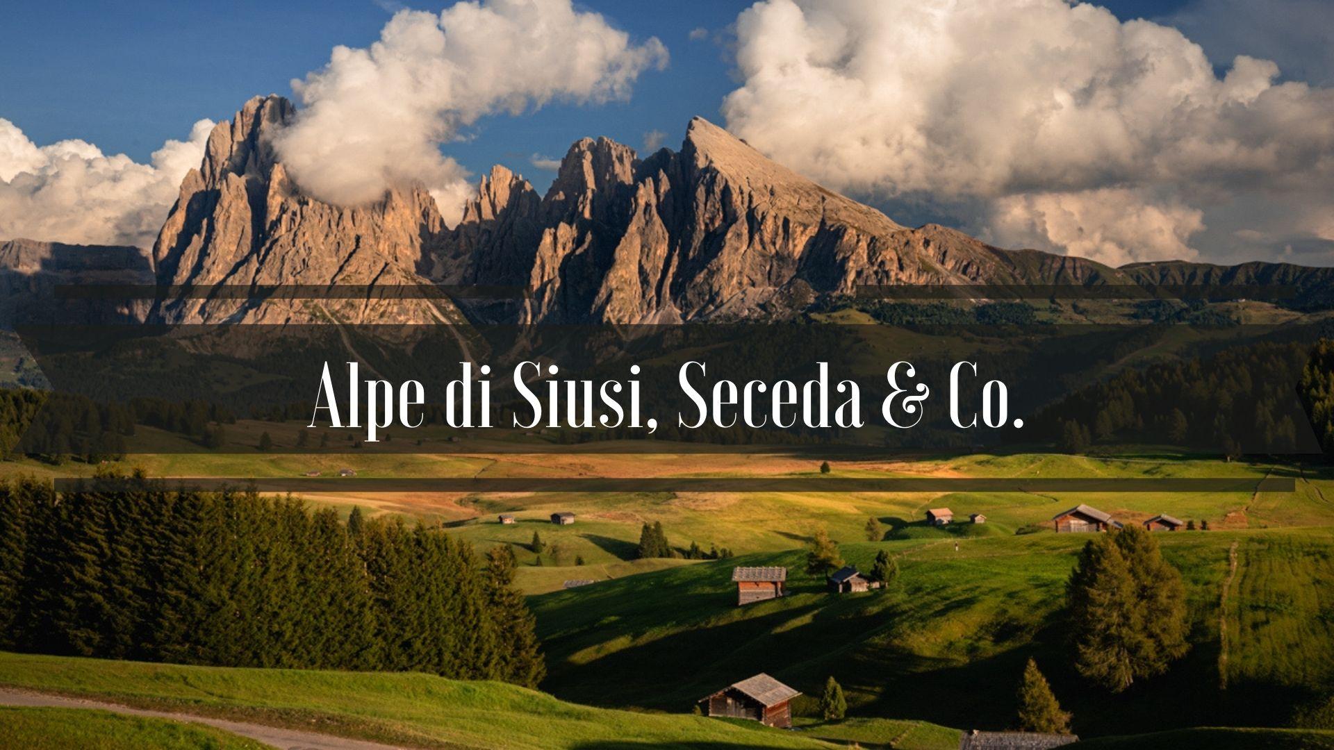 Alpe di Siusi, Seceda, Passo delle Erbe