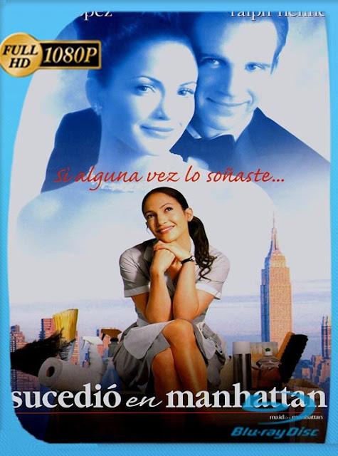 Maid in Manhattan (2002) HD [1080p] Latino [GoogleDrive] SilvestreHD