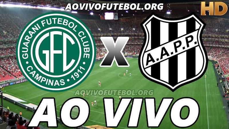 Guarani x Ponte Preta Ao Vivo HD TV PFC