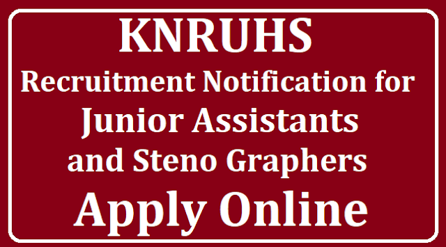 KNRUHS Recruitment Notification for Junior Assistants and Stenographers Apply Online /2019/08/KNRUHS-Recruitment-Notification-for-Junior-Assistants-and-Stenographers-Apply-Online-knruhs.telangana.gov.in.html