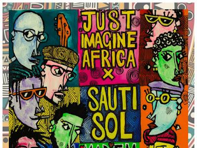DOWNLOAD MP3: Just Imagine Africa - Madem Wa Kenya ft. Sauti Sol