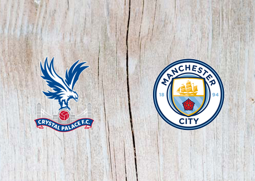 Crystal Palace vs Manchester City Full Match & Highlights 14 April 2019