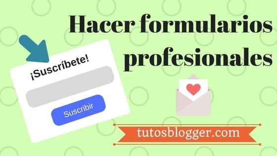 Crear formularios profesionales para suscribirse a tu blog