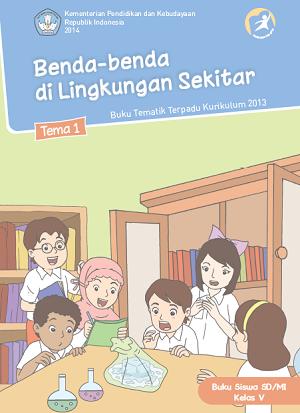 Kurikulum 2013: Buku Guru dan Buku Siswa Kelas 5 SD