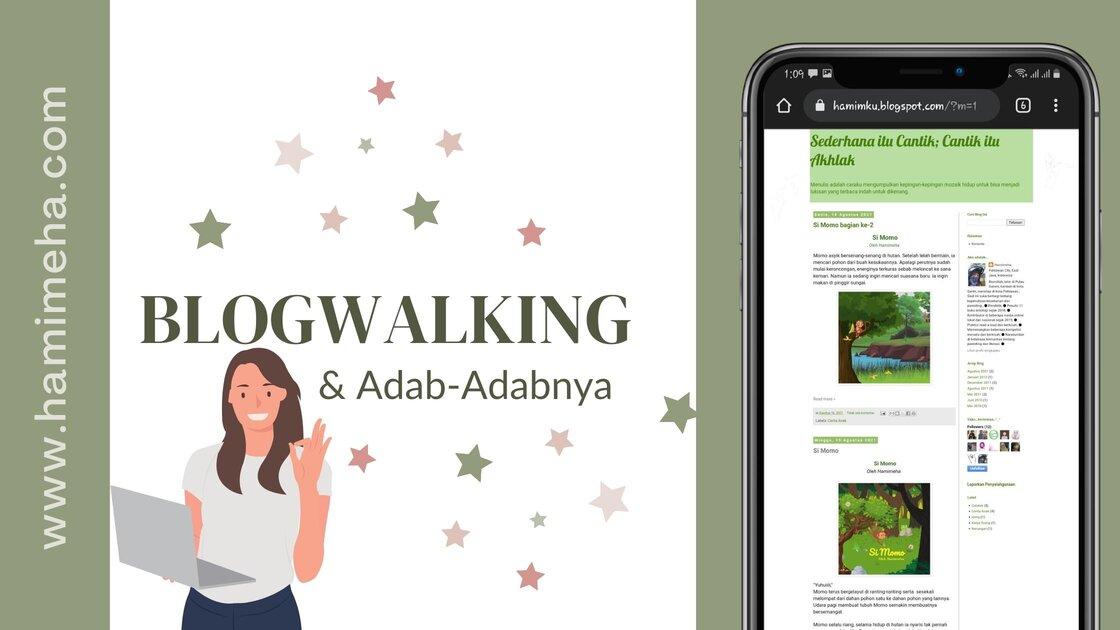 Blogwalking dan adab-adabnya