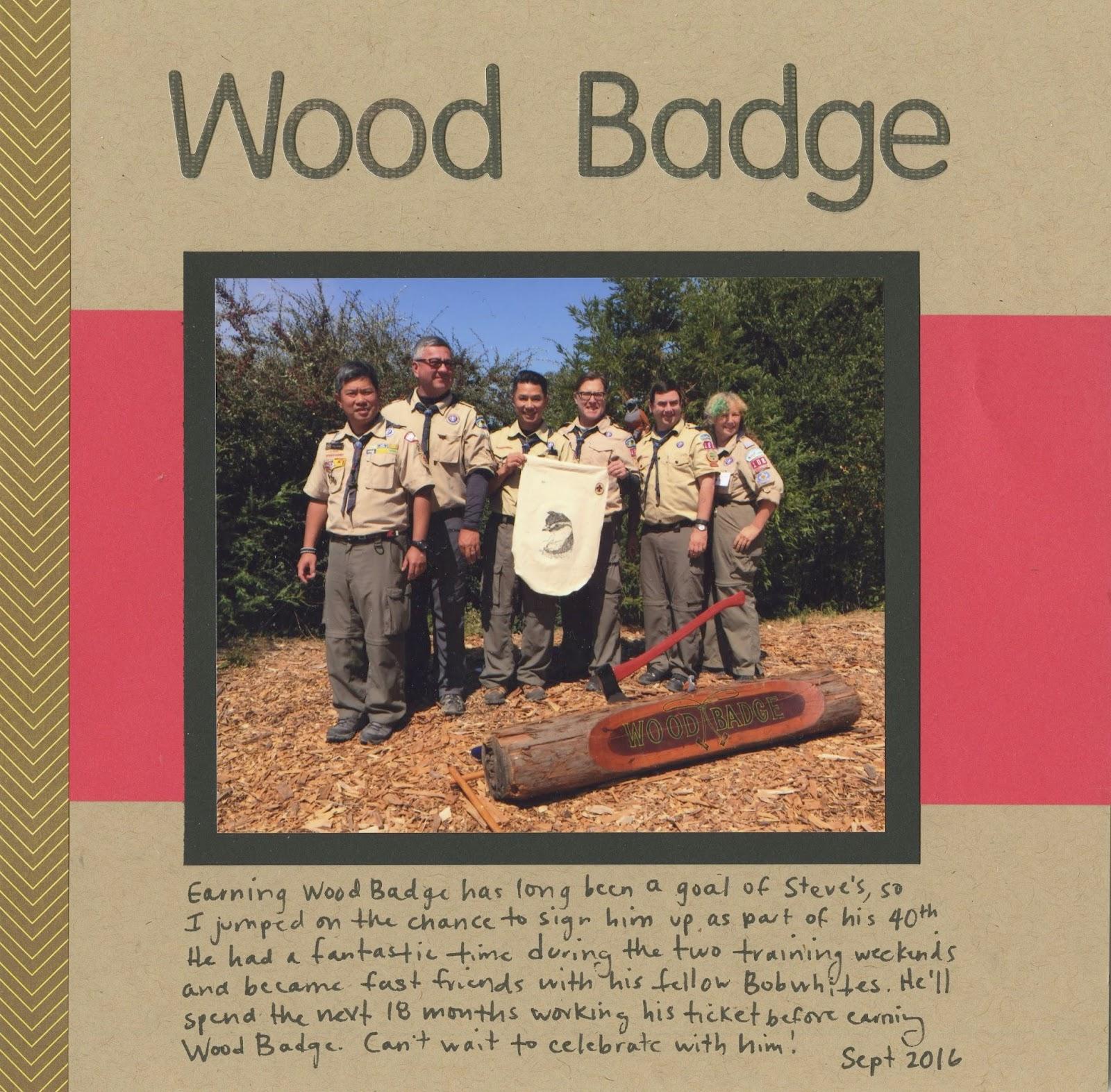 Cindy deRosier: My Creative Life: 40-4-Steve: Wood Badge