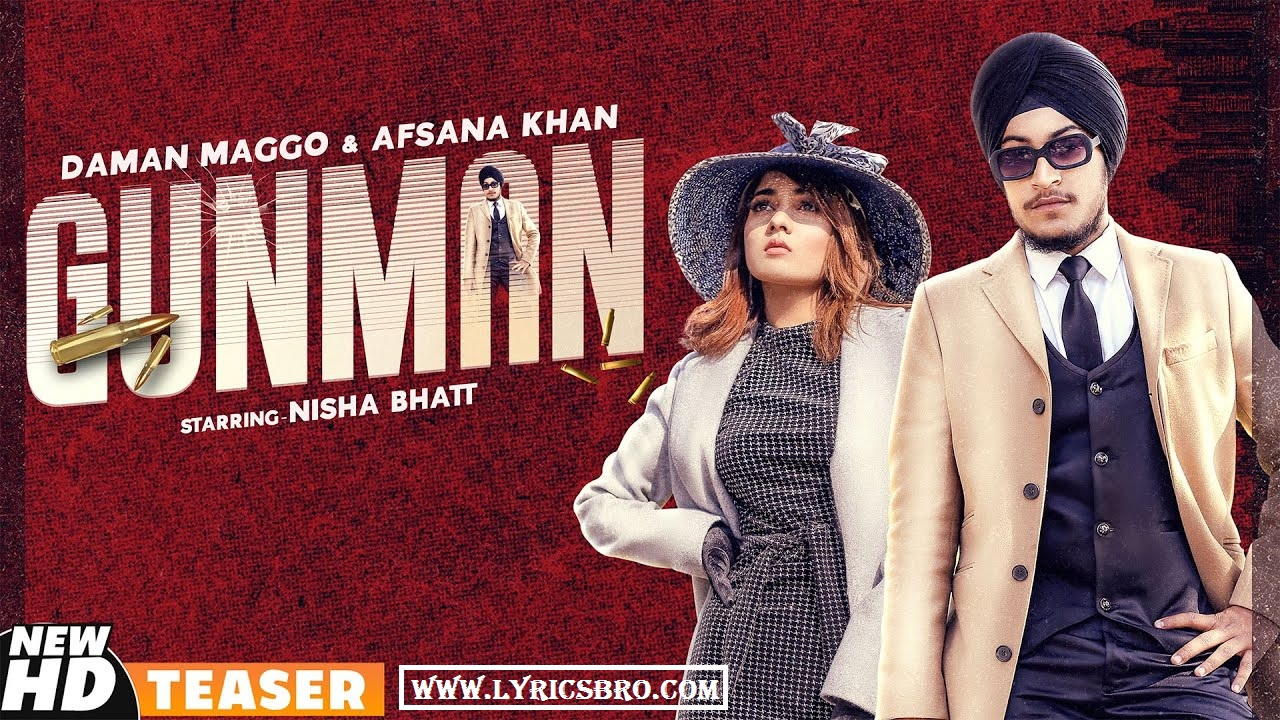 gunman-song-hindi-lyrics,daman-maggo,Afsana-Khan