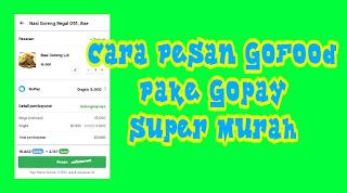 Cara Pesan Go Food Pake Gojek Super Murah Tunai