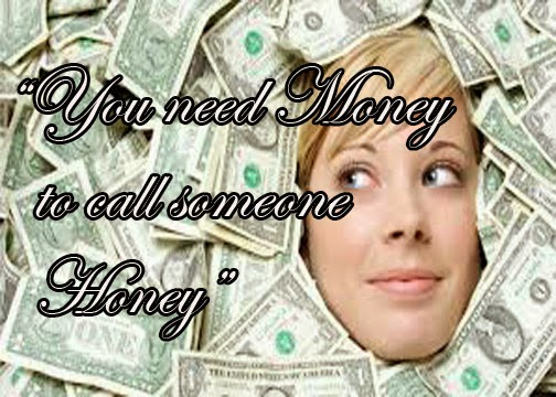 You Need Money
