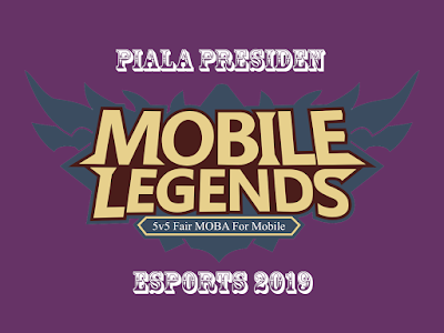 Mobile Legends - Piala Presiden Esports 2019