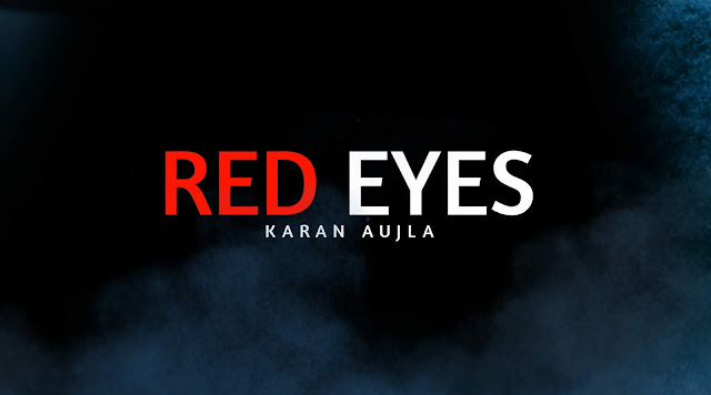 Red Eyes Karan Aujla | Whatsapp Status Video | New Punjabi Song 2020