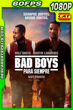 Bad Boys para siempre (2020) 1080p 60FPS BDrip Latino – Ingles