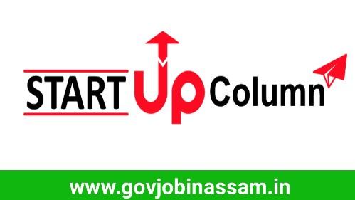 Startup Column Recruitment 2018, govjobinassam