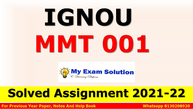 MMT 001 Solved Assignment 2021-22