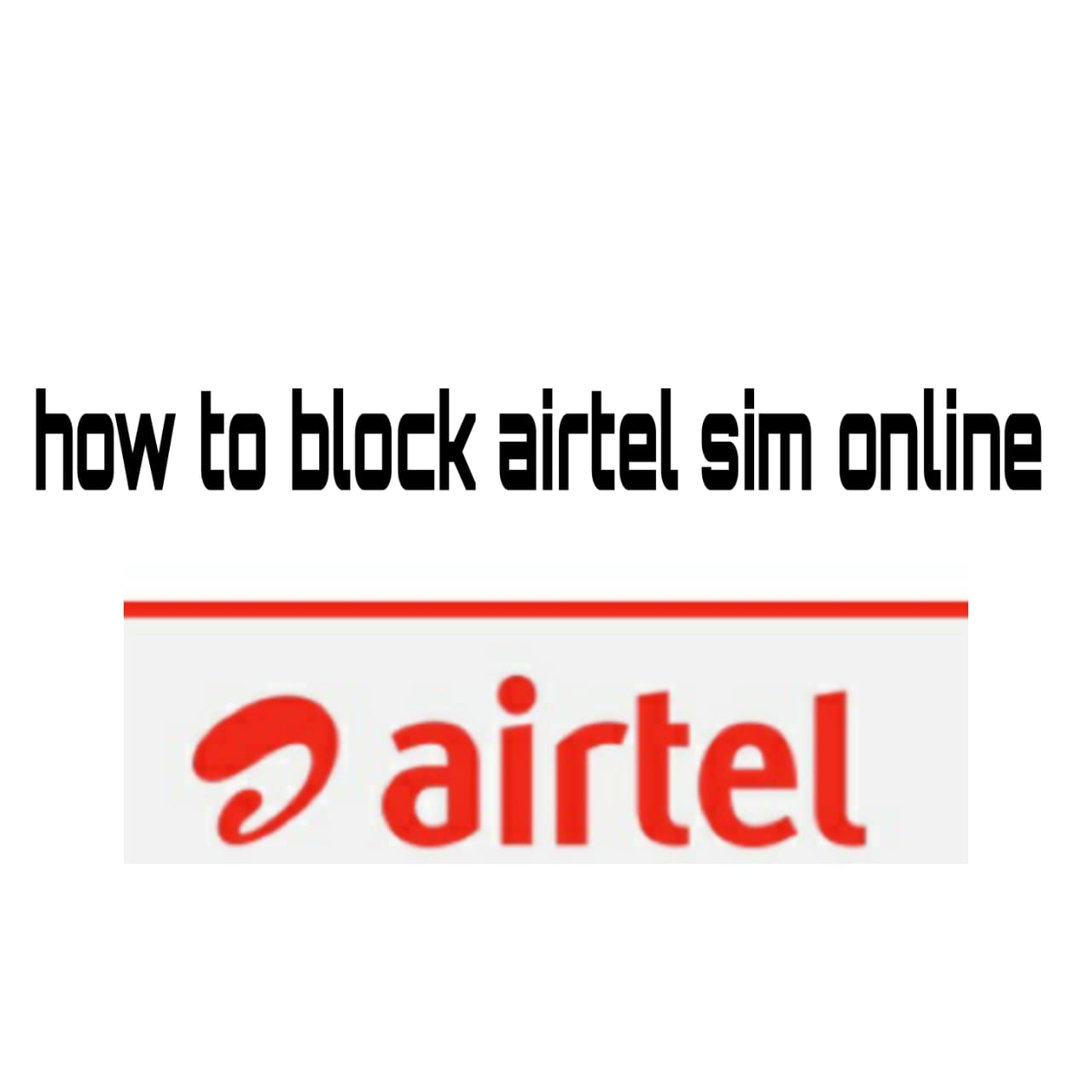How to Block Airtel Sim Online 2020