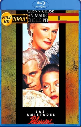 Las amistades peligrosas (1988) latino HD [1080P] [GoogleDrive] rijoHD