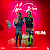 New Single: Ajuwire 2wins - More Raba