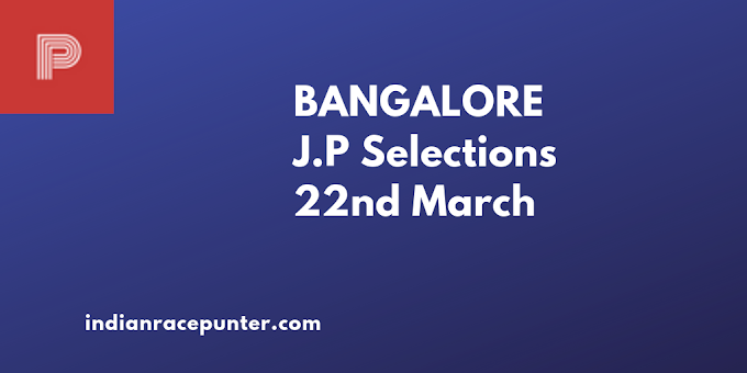 Bangalore Jackpot Selections 22nd March, 2019