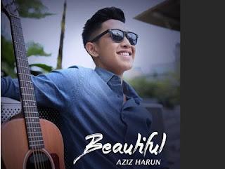 Beautiful - Aziz Harun