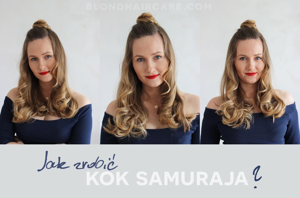 Jak Zrobić Efektowny Kok Samuraja Pielęgnacja Włosów Blog