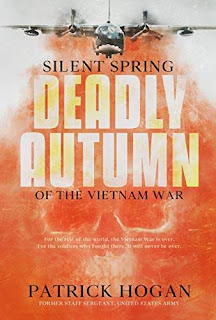 Silent Spring - Deadly Autumn of the Vietnam War book promotion Patrick Hogan