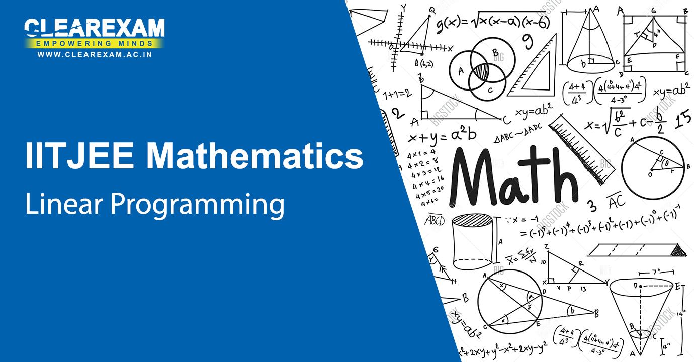 IIT JEE Mathematics Linear Programming
