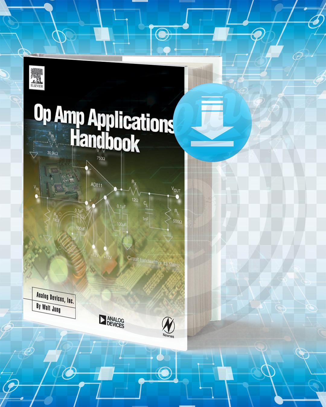 Download Op Amp Applications Handbook pdf.