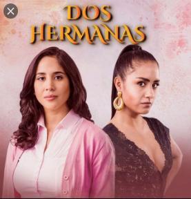 telenovela Dos Hermanas