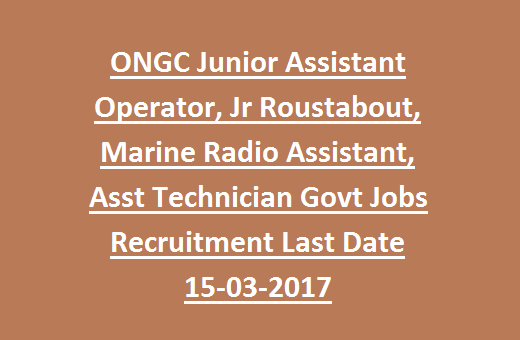 ONGC Junior Assistant Operator, Jr Roustabout, Marine Radio
