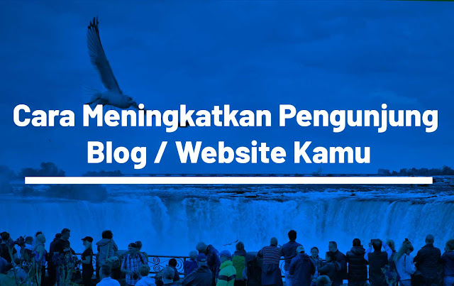 https://www.muhammadalii.com/2020/05/14-Cara-Meningkatkan-Pengunjung-Blog-Hingga-5000-Perhari-Untuk-Blogger-Pemula.htm